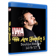 "IWA Mid-South Blu-ray/DVD December 9,  2017 ""We Are Family 3 - Afternoon & Night Show"" - Memphis, IN"