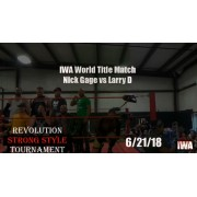 """IWA Mid-South June 22, 2018 """"Revolution Strong Style Tournament 2018"""" - Memphis, IN (Download)"""