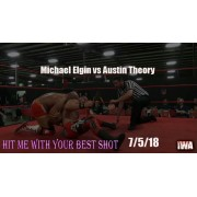 """IWA Mid-South July 5, 2018 """"Hit Me With Your Best Shot"""" - Memphis, IN (Download)"""