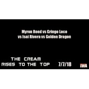 "IWA Mid-South July 12, 2018 ""The Cream Rises To The Top"" - Memphis, IN (Download)"