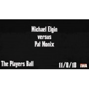 "IWA Mid-South November 8, 2018 ""The Player's Ball"" - Jeffersonville, IN (Download)"