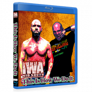 "IWA Mid-South Blu-ray/DVD April 27, 2018 ""This Is How We Do It"" - Memphis, IN"