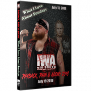 "IWA Mid-South DVD July 15 & 19, 2018 ""What I Love About Sundays & Payback, Pain & Agony"" - Memphis, IN"