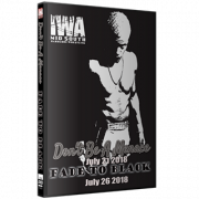 "IWA Mid-South DVD July 21 & 26, 2018 ""Don't Be A Menace & Fade To Black"" - Memphis, IN"