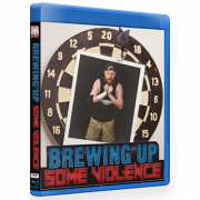 "IWA Mid-South Blu-ray/DVD August 30, 2018 ""Brewing Up Some Violence"" - Milwaukee, WI"