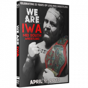 "IWA Mid-South DVD April 18, 2019 ""We Are IWA"" - Jeffersonville, IN"