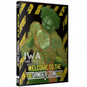 "IWA Mid-South DVD July 11, 2019 ""Welcome To The Danger Zone"" - Jeffersonville, IN"