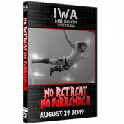 "IWA Mid-South DVD August 29, 2019 ""No Retreat No Surrender"" - Jeffersonville, IN"