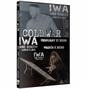 "IWA Mid-South DVD February 27 & March 5, 2020 ""Cold War & Let The Madness Begin"" - Jeffersonville, IN"