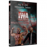 "IWA Mid-South DVD July 23, 2020 ""Who's Your Dirty Daddy"" - Indianapolis, IN"
