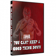 "IWA Mid-South DVD January 21, 2021 ""You Can't Keep A Good Thing Down"" - Jeffersonville, IN"