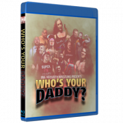 """IWA Mid-South Blu-ray/DVD June 20, 2021 """"Who's Your Daddy"""" - Indianapolis, IN"""