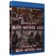 """IWA Mid-South Blu-ray/DVD July 30 & 31, 2021 """"King & Prince of the Death Match Tournament 2021"""" - Indianapolis, IN"""