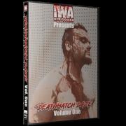 "IWA Mid-South ""2018 Deathmatch Daze Volume 1"""