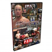 "IWA Mid-South DVD October 14, 2011 ""15th Anniversary Show"" & November 4, 2011 ""November Pain"" - Bellevue, IL"