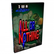 "IWA Unlimited DVD January 14, 2012 ""All or Nothing"" - Olney, IL"