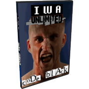 "IWA Unlimited DVD May 11, 2012 ""Code Black"" - Olney, IL"