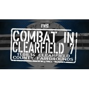 "IWC November 8, 2014 ""Combat in Clearfield 7"" - Clearfield, PA (Download)"