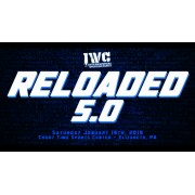 "IWC January 19, 2019 ""Reloaded 5.0"" - Elizabeth, PA (Download)"