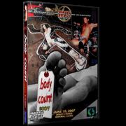 "IWS DVD June 16, 2007 ""Body Count 2007"" - Montreal, QC"