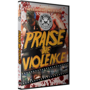 "IWS DVD May 10, 2014 ""Praise the Violence"" - Montreal, QC"