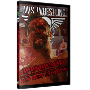 "IWS DVD March 28, 2015 ""Un F'n Sanctioned 2015"" - Montreal, QC"
