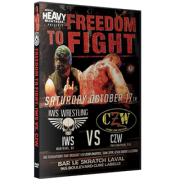"IWS DVD October 17, 2015 ""IWS vs. CZW Freedom to Fight"" - Montreal, QC"