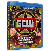 """GCW Blu-ray/DVD March 12, 2016 """"Finals to Crown a Champion"""" - Howell, NJ"""