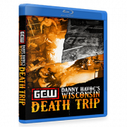 "GCW Blu-ray/DVD August 20, 2017 ""Danny Havoc's Wisconsin Death Trip"" - Milwaukee, WI"