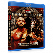 "GCW Blu-ray/DVD February 17, 2018 ""Gang Affiliated"" - Allentown, PA"