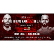 """GCW March 2, 2019 """"To Live & Die In LA"""" - Los Angeles, CA (Download)"""