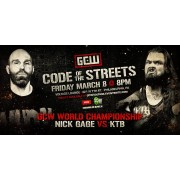 "GCW March 8, 2019 ""Code Of The Streets"" - Philadelphia, PA (Download)"