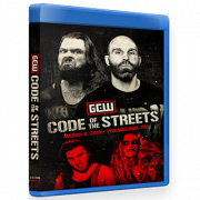 "GCW Blu-ray/DVD March 8, 2019 ""Code Of The Streets"" - Philadelphia, PA"