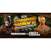 "GCW April 25, 2019 ""Crime Wave"" - Philadelphia, PA (Download)"