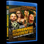 """GCW Blu-ray/DVD April 25, 2019 """"Crime Wave"""" - Philadelphia, PA"""