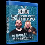 "GCW Blu-ray/DVD November 27, 2019 """"Chopper City in the Ghetto"" - Philadelphia, PA"