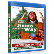 "GCW Blu-ray/DVD December 26, 2019 ""Jimmy All The Way"" - Philadelphia, PA"