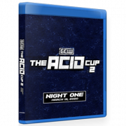 "GCW Blu-ray/DVD March 19, 2020 ""Acid Cup 2 - Night 1"" - Philadelphia, PA"