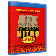 "$10 Dollar Rasslin Blu-ray/DVD February 27, 2016 ""Saturday Nitro"" - Weogufka, AL"