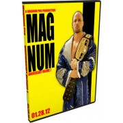 "Magnum Pro DVD January 28, 2012 ""Anniversary Vol. 1""- Council Bluffs, IA"