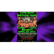 "Magnum Pro April 25, 2014 ""Hype Gotti Birthday Bash"" - Council Bluffs, IA (Download)"