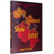 "Totally Tool Wrestling DVD August 22, 2004 ""The Greatest Show Ever!!!"""
