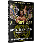 "Fighting Spirit Pro DVD April 18, 2014 ""All Out War"" - Atwater, CA"