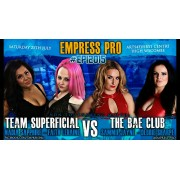 "Empress Pro Wrestling July 25, 2015 ""#EPI2015"" - High Wycombe, England (Download)"