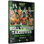 "Legacy Wrestling DVD March 11, 2016 ""Hollywood Takeover"" - Manheim, PA"