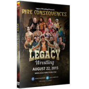 "Legacy Wrestling DVD August 22, 2015 ""Dire Consequences"" - Palmyra, PA"