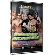 "Legacy Wrestling DVD December 5, 2015 ""Dangerous Encounters"" - Manheim, PA"