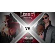 """Legacy Wrestling September 3, 2016 """"Kings Never Die"""" - Manheim, PA (Download)"""