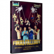 "Legacy Wrestling DVD December 17, 2016 ""Final Fallout"" - Manheim, PA"