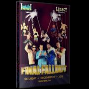 "Legacy Wrestling DVD December 17, 2016 ""Final Fallout"" - Manheim, PA"